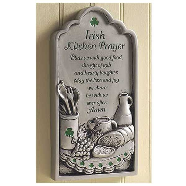 Irish kitchen prayer plaque dream home and decor ideas for Irish home decorations