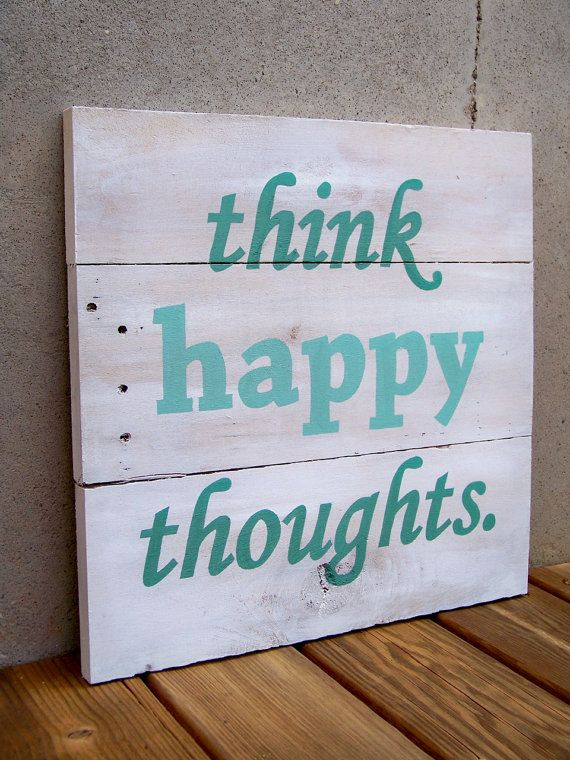 purses and handbags designer Reclaimed Wood 34Think Happy Thoughts34 Hand Painted Sign