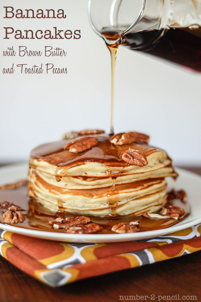 Banana Pancakes with Brown Butter and Toasted Pecan