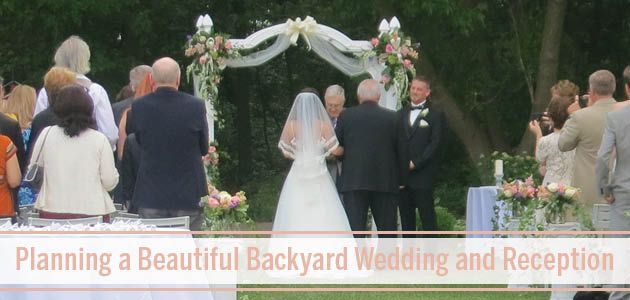 Planning a Backyard Wedding & Reception #summerweddingschicago #