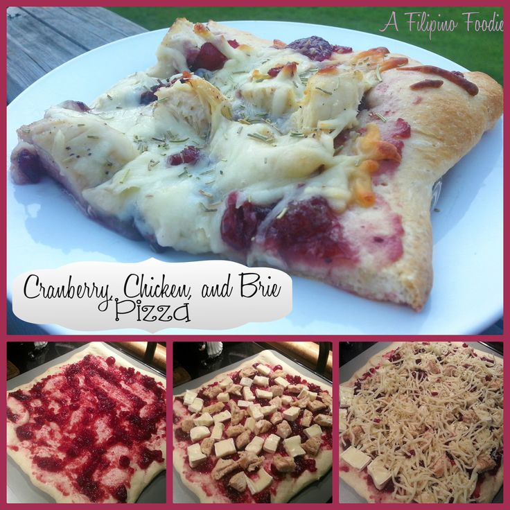Cranberry, Chicken, and BRIE Pizza | FOOD! | Pinterest