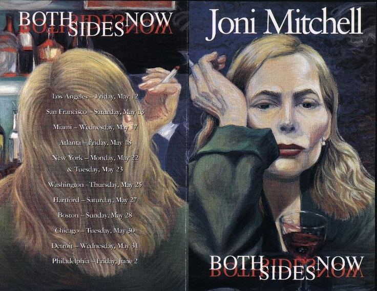 an analysis of both sides now by joni mitchell What does joni mitchell's song both sides now mean  life and experiencing things and coming out the other side with a different interpretation than when you .