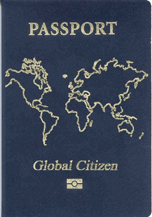 A passport for the Global Citizen. Travel the world! I NEED THIS!!! Wishing that it would exists!!