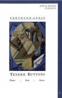gertrude stein tender buttons essay