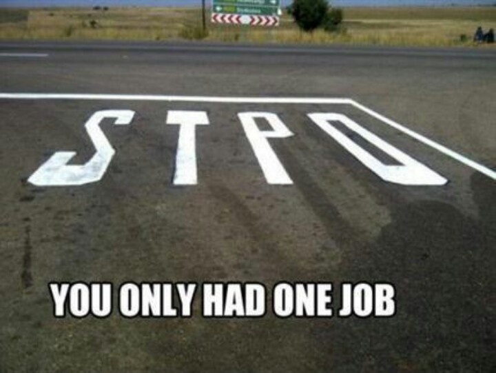 You only had one job!