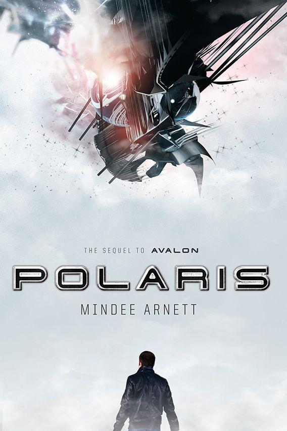 Polaris (Avalon #2) by Mindee Arnett