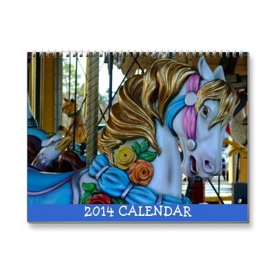 CAROUSEL HORSE 2014 CALENDAR | FORUM // Holiday | Pinterest