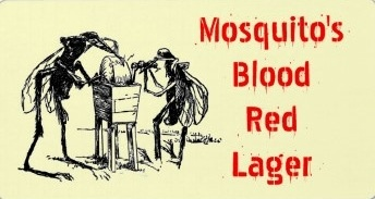 Mosquito's Blood Red Lager | Wet your Whistle Cantina | Pinterest