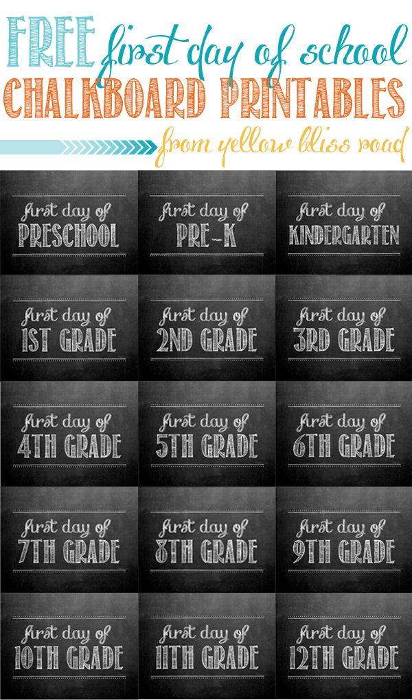 Yellow Bliss Road: First Day of School Chalkboard Printables FREE! Preschool through Senior Year!