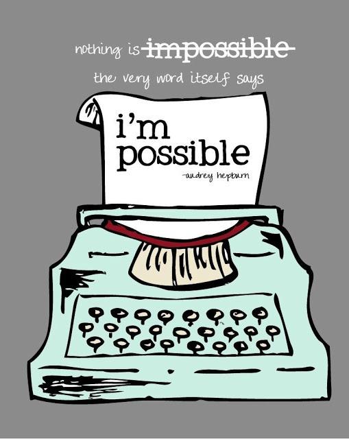 Printable Audrey Hepburn Impossible Quote