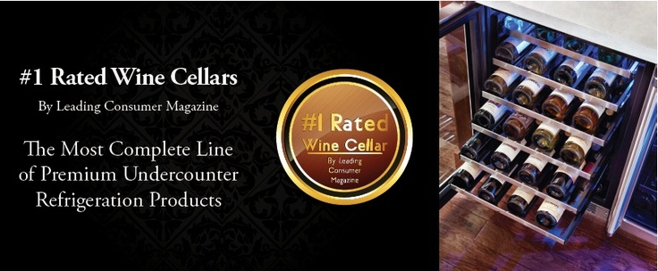 Our MARVEL line was rated the #1 wine cellar according to a leading consumer magazine.