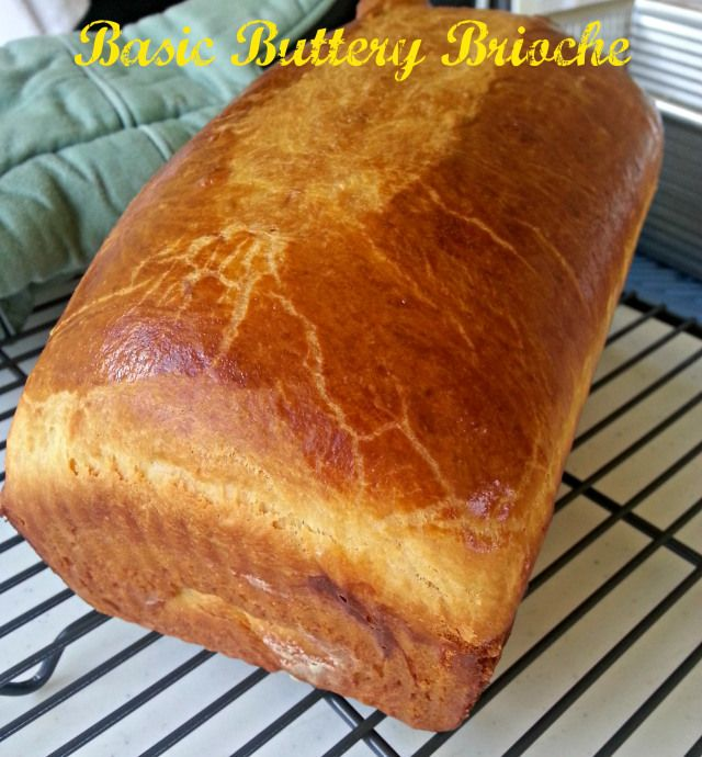 Basic Buttery Brioche | Favorite Things | Pinterest