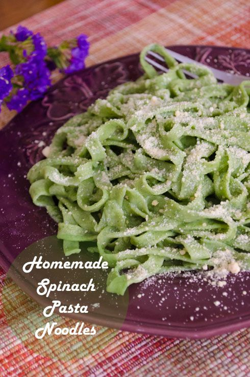 How to Make Spinach Pasta Noodles | food | Pinterest