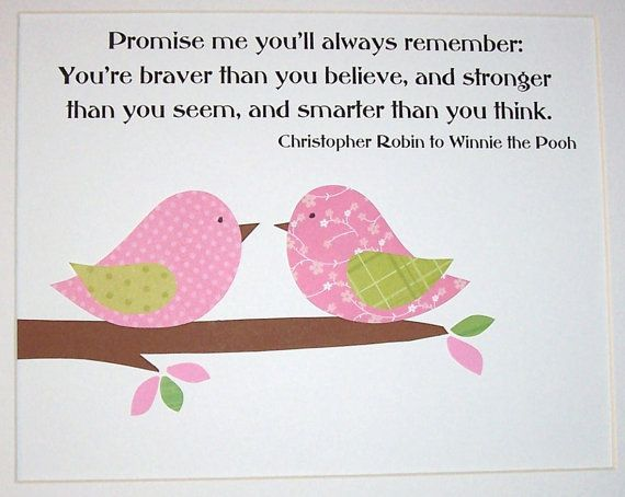 Cute birds and a good Winnie the pooh quote!
