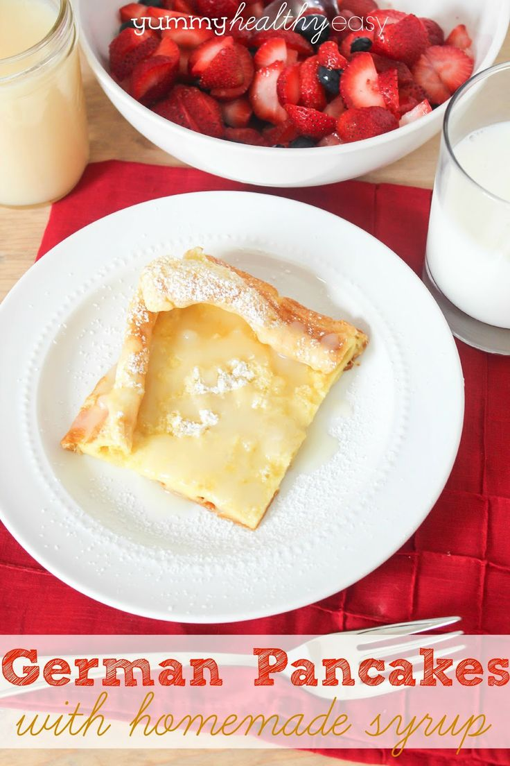 German Pancakes with Delicious Homemade Syrup - Puffy pancakes baked ...