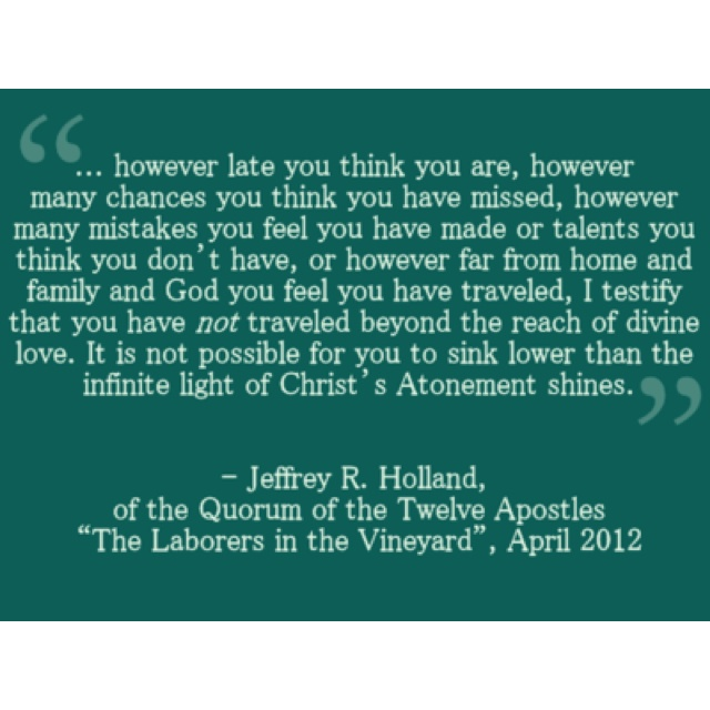 Love this. Jeffery R Holland is amazing.