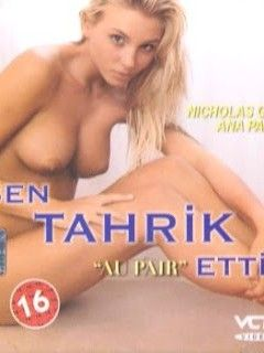 Sen Tahrik Ettin erotika film