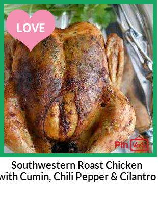 Southwestern Roast Chicken with Cumin, Chili Pepper & Cilantro