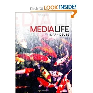 Media Life (Dms - Digital Media and Society), Mark Deuze - Maybe a LATE summer read...