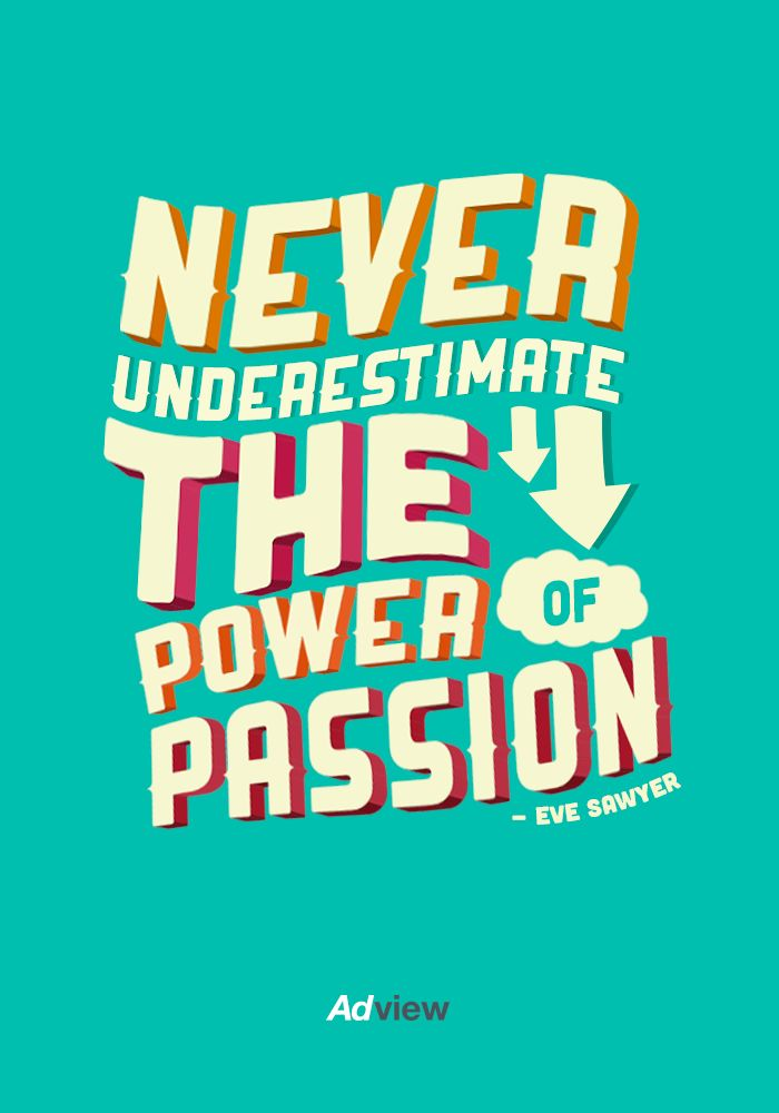 """Never underestimate the power of passion"" #quotes #inspiration"
