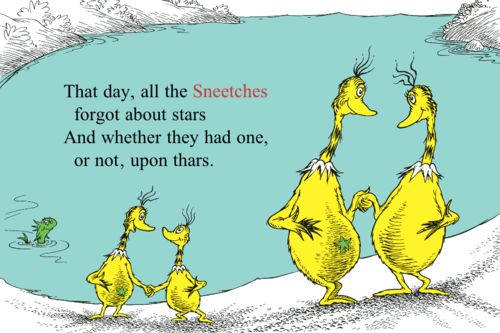 The Sneetches - A Good Thing