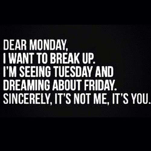 relationship struggles Laughing, Hate Mondays, Mondays Quotes, Random, Funny Quotes, Funny Stuff, Humor, Things, Dear Mo...