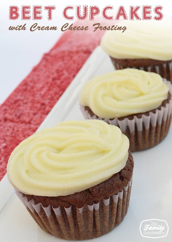 Recipe: Beet Cupcakes with Cream Cheese Frosting - Family Gone Healthy ...