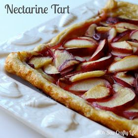 Oh Sew Crafty Life: {Another} Nectarine Dessert: Nectarine Tart Recipe