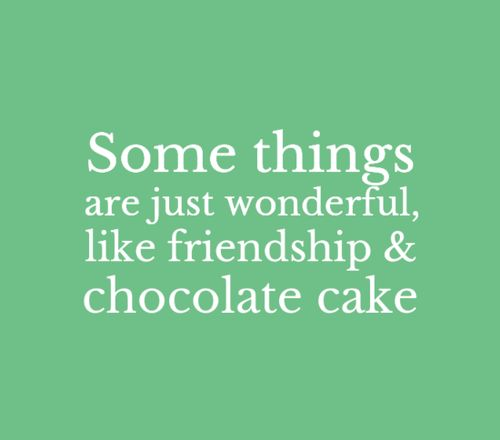 Quotes About Chocolate Cake Quotesgram