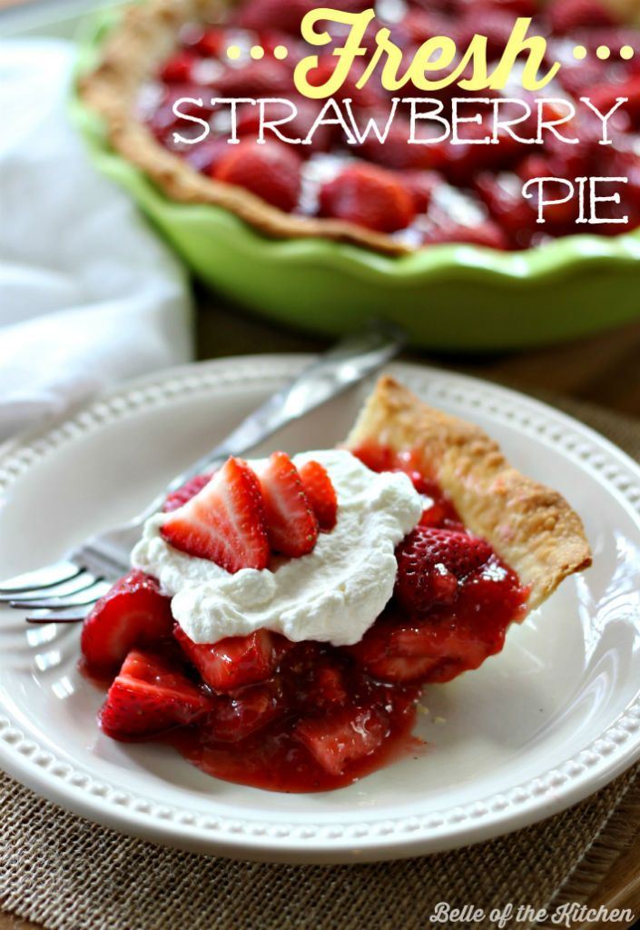 My mouth is seriously watering! Fresh Strawberry Pie Recipe from Belle ...