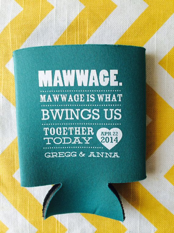 Funny Movie Quote Wedding Koozies, Marriage is What Brings Us Together ...