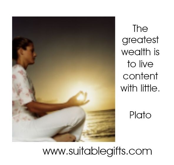 The greatest wealth is to live content with little plato www