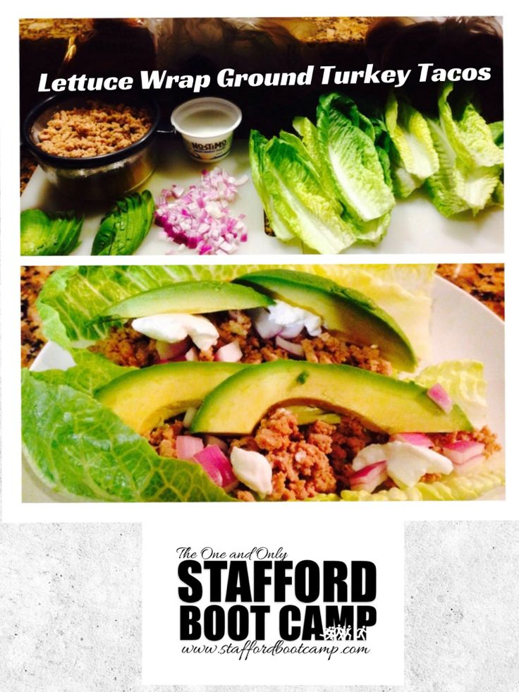 Lettuce wrap ground turkey tacos | Stafford Boot Camp | Pinterest