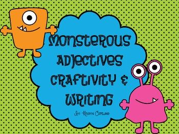 Monsterous Adjectives Craftivity & Writing
