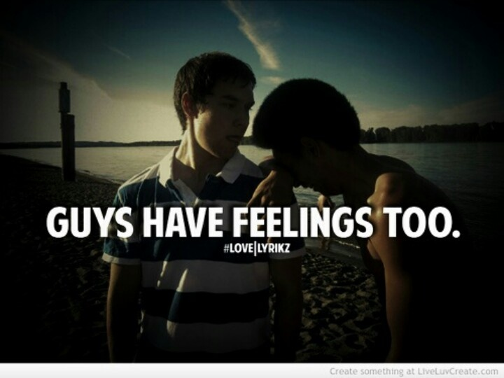 Men Have Feelings Too Quotes. QuotesGram