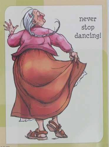 Your never to old to dance