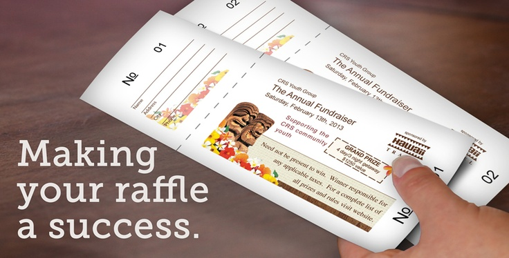3 Great Tips to Make Your Raffle a Success:   1. Get great prizes.  2. See if your local business will donate to your organization.   3. Make your raffle fun, and motivate your sellers to get the word out.