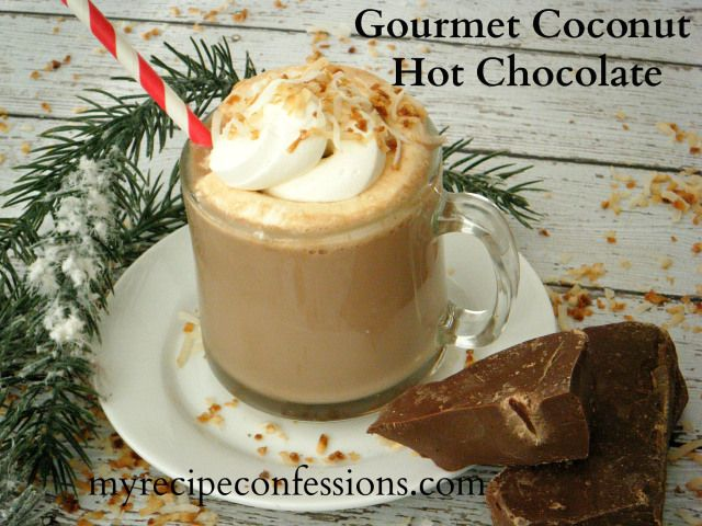 Gourmet Coconut Hot Chocolate   Food - Drink Up (Shakes, Smoothies, C ...