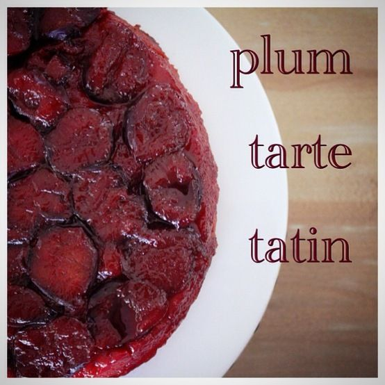 plum tarte tatin | something sweet | Pinterest