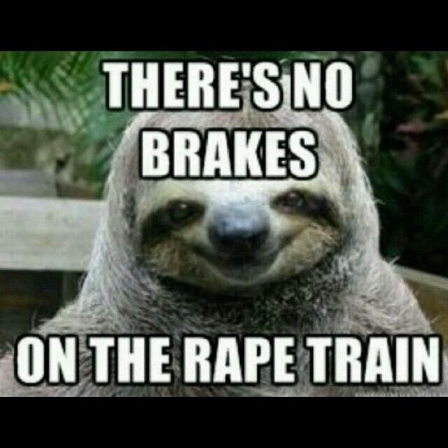 Funniest Dirty Meme Ever : Dirty sloth quotes quotesgram