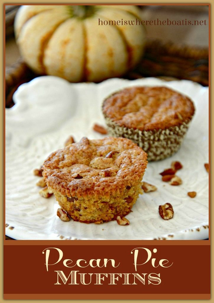 Pecan Pie Muffins | Recipes to Try: Sweets | Pinterest