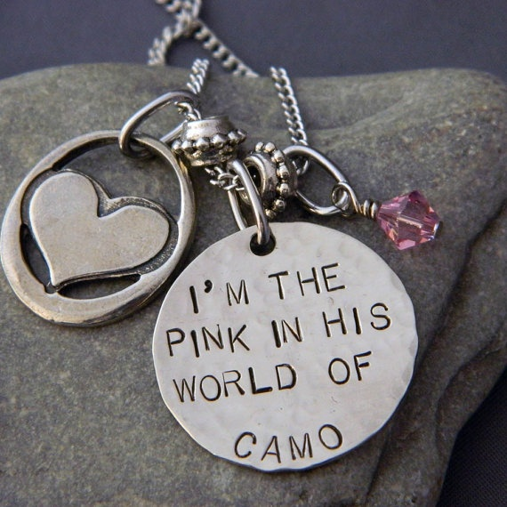 I'm the pink in his world of camo...yes I am  ♥