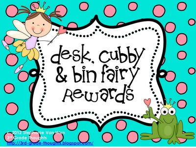 3rd Grade Thoughts: class management. After school, teacher checks desks. Any student with clean desks gets a note explaining to them that they were visited by the desk fairy