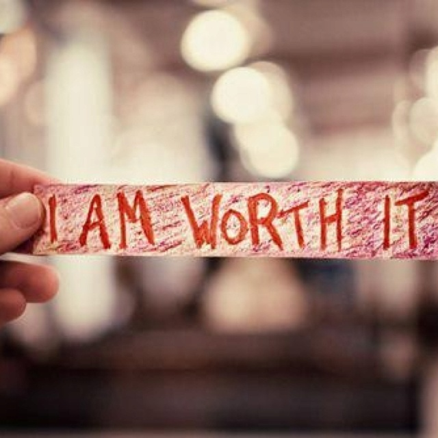 I am worth it Baby