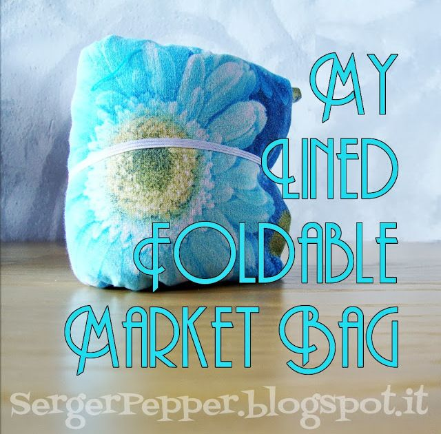 sergerpepper-tutorial-free-pattern-market-bag-lined-foldable-diy