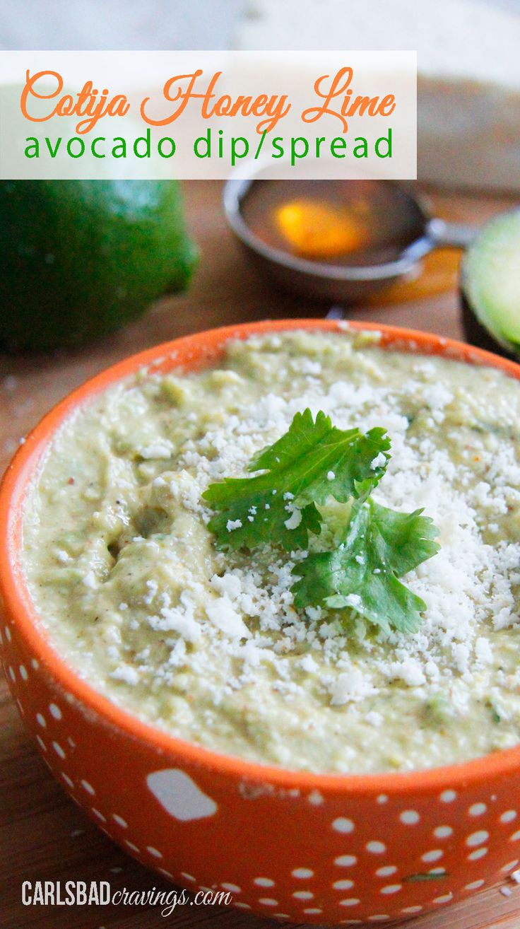 and delicious! Cotija Honey Lime Avocado Dip/Spread - Amazing as a dip ...