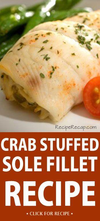 Crab Stuffed Sole Fish Fillet Recipe | RecipeRecap.com