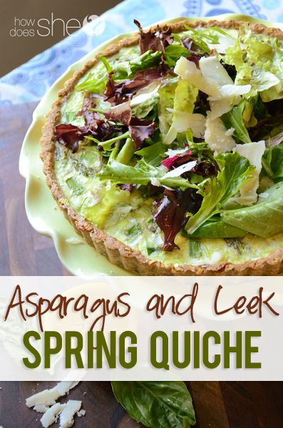 Asparagus and Leek Spring Quiche | Recipes I'd like to try | Pinterest