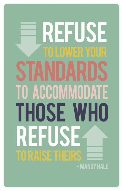 Raise your standards. #lds #quote