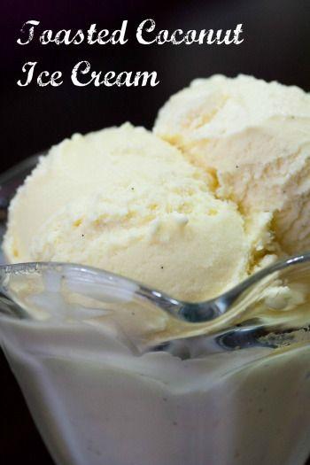 toasted coconut ice cream | Recipes | Pinterest